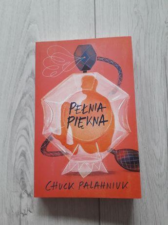 """""""Pełnia piękna"""" Chuck Palahniuk"""