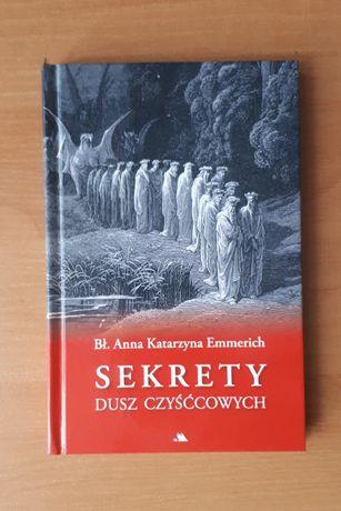 Sekrety dusz czyśćcowych Bł Anna Katarzyna Emmerich wydawnictwo AA