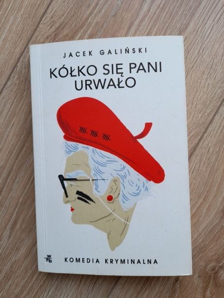 książka Kółko się Pani urwało Jacek Galiński komedia kryminalna