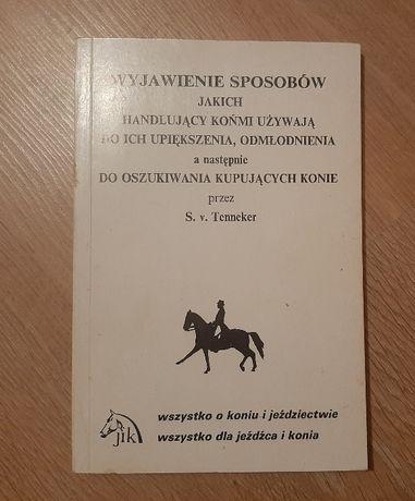 Książka. Konie. Wyjawienie sposobów jakich handlujący końmi używają