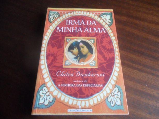 """""""Irmã da Minha Alma"""" de Chitra B. Divakaruni - 1ª Edição de 2001"""