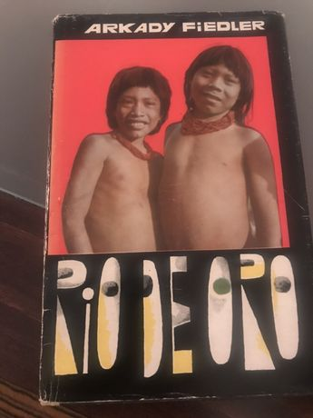 Książka Arkady Fiedler Rio De Oro