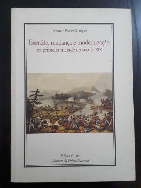 Exército, mudança e modernização / Conde de Castelo Melhor