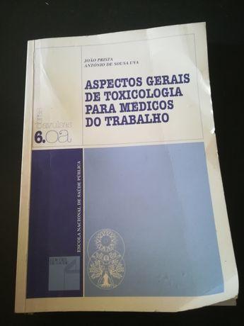 """Livro """"Aspetos gerais da toxicologia para médicos do trabalho"""""""