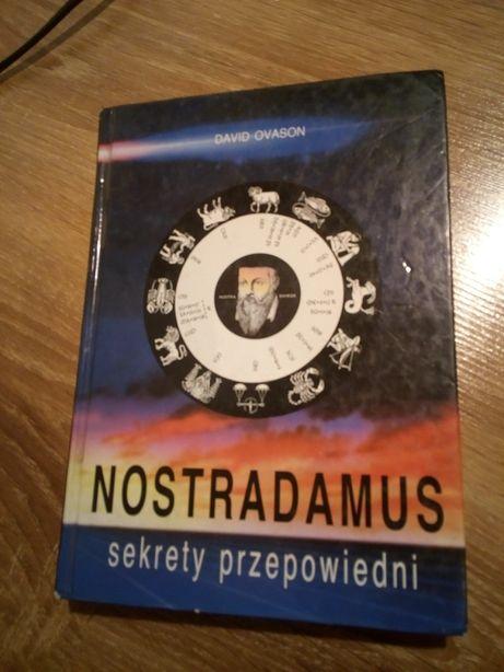 Nostradamus. Sekrety przepowiedni