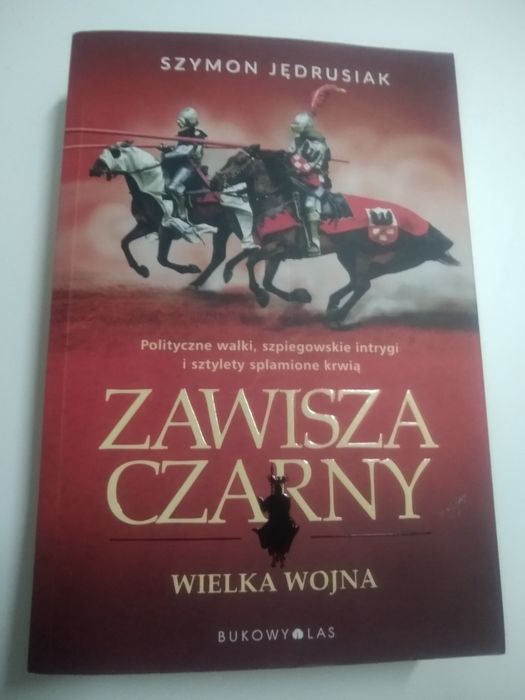 """""""Zawisza czarny. Wielka wojna"""" Szymon Jędrusiak książka historyczna Piła - image 1"""