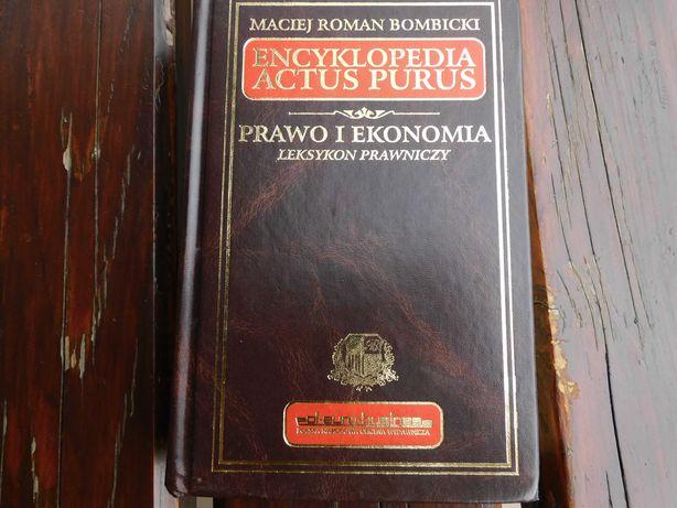 Encyklopedia Actus Purus Prawo i Ekonomia Maciej Bombicki