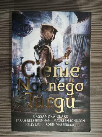 Cassandra Clare, Cienie Nocnego Targu.