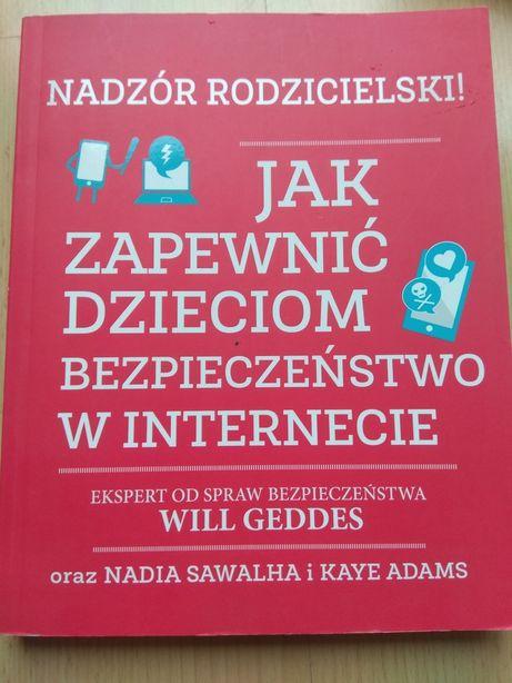 Nadzór rodzicielski, bezpieczeństwo w internecie, Will Geddes