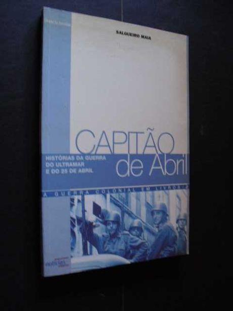 Maia (Salgueiro);Capitão de Abril-Histórias da Guerra do Ultramar