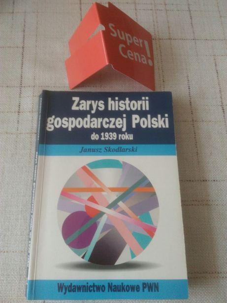 """książka"""" Zarys historii gospodarczej Polski do 1939 roku""""J. Skodlarski"""