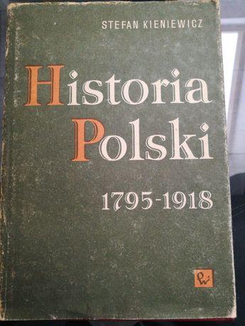 Historia Polski 1795 -1918 -książka autorstwa Stefana Kieniewicza 1987