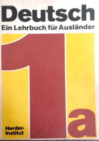 Deutsch. Ein Lehrbuch fur auslander 1a