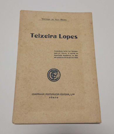 Com dedicatória: Teixeira Lopes, pelo Visconde de Vila-moura, de 1926