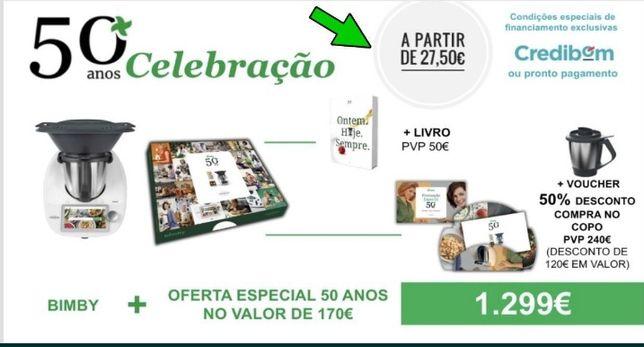 Mega Promoção  50 Anos Bimby TM6 + 2 ofertas ( desde 27€/ mês)