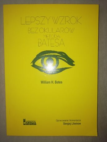 Lepszy wzrok bez okularów metodą Batesa