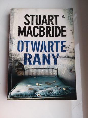 Otwarte rany Stuart MacBride