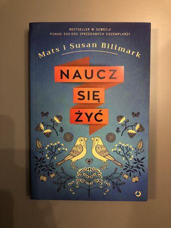 Naucz się żyć Mats i Susan Billmark książka