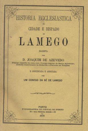 História Eclesiástica da Cidade e Bispado de Lamego