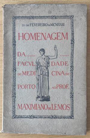 Homenagem da Faculdade de Medicina do Porto ao Prof. Maximiano de Lemo
