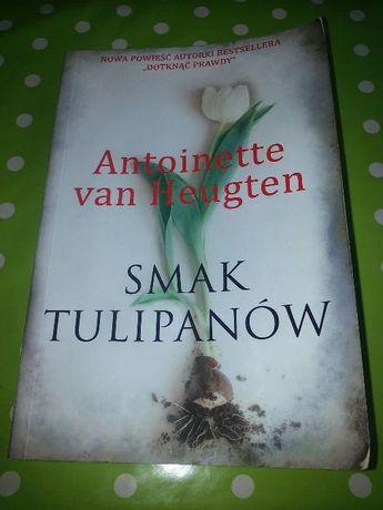 ''Smak tulipanów'' Antoinette van Heugten