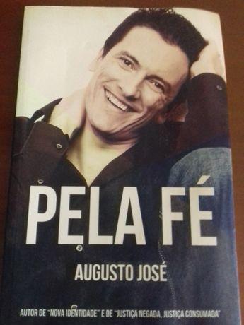 Pela Fé, Augusto José