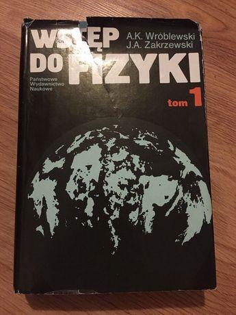 Wstęp do fizyki Wróblewski Zakrzewski tom 1