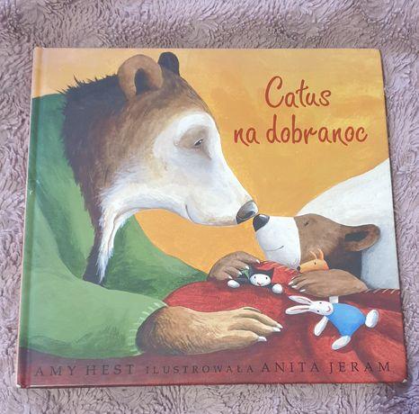 Całus na dobranoc Amy Hest Jeram książka dla dzieci
