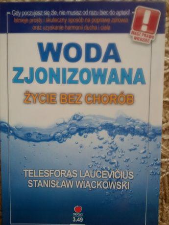 Woda Zjonizowana - Życie bez chorób