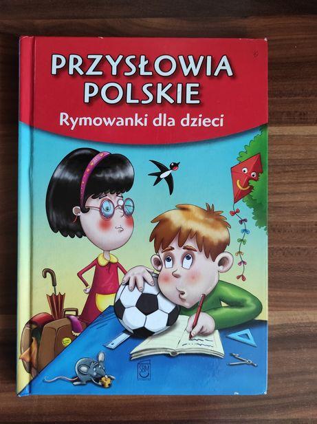 Przysłowia polskie Rymowanki dla dzieci
