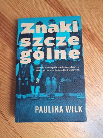 Znaki szczególne, Paulina Wilk