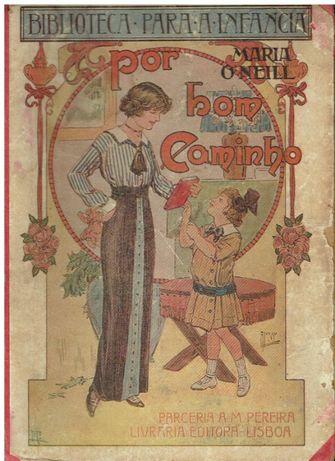 4775 Por bom caminho de Maria O'Neil./ 1914