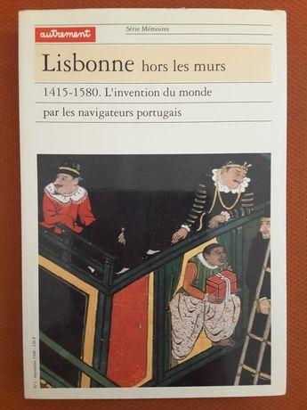 Lisbonne hors les Murs 1415/1580 / Magalhães Godinho: Ensaios 1