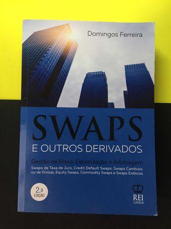 Domingos Ferreira - Swaps e Outros Derivados (Portes CTT Grátis)