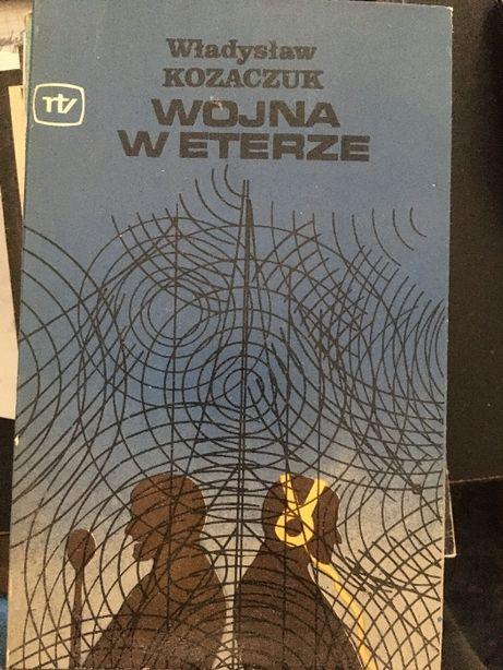 Wojna w eterze - Władysław Kozaczuk