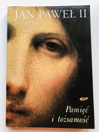 Jan Paweł II - Pamięć i tożsamość