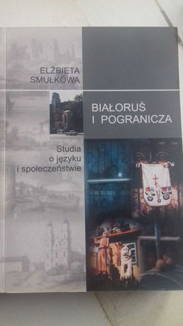 Elżbieta Smułkowa Białoruś i pogranicza