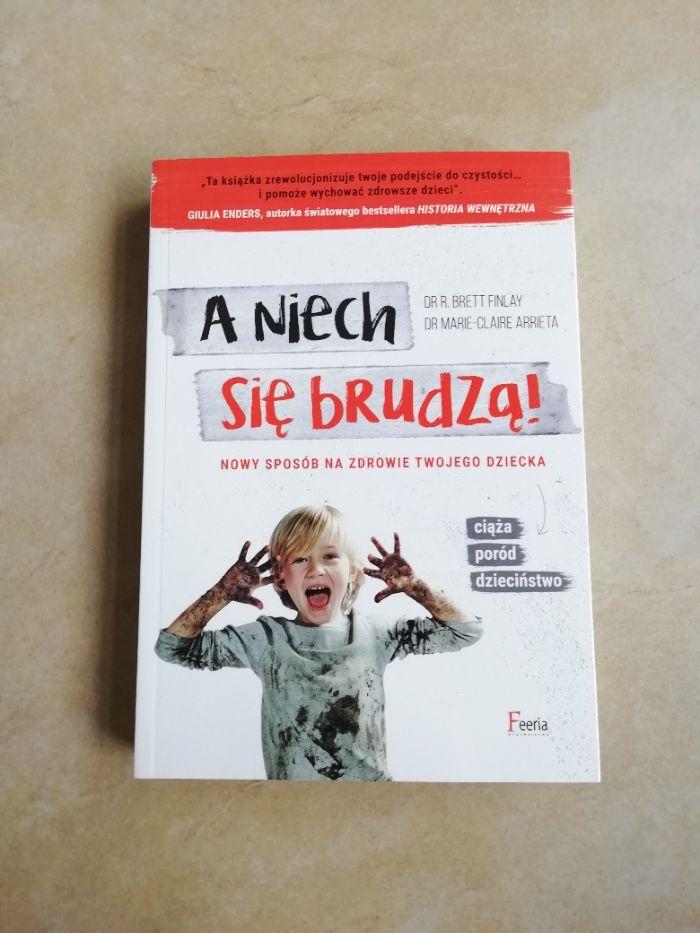 Książka A niech się brudzą – dr R.Brett Finlay Warszawa - image 1