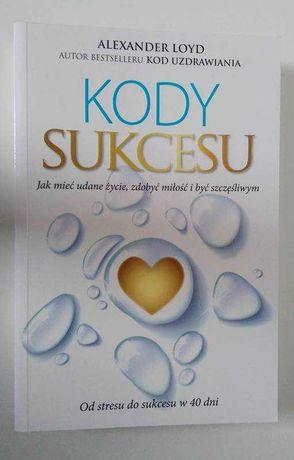 NOWA książka Alexander Loyd - KODY SUKCESU - unikat! sukces w 40 dni