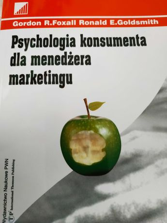 Psychologia konsumenta dla menedżera marketingu Foxall Goldsmith