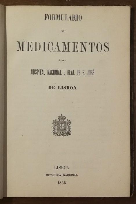 formulário de medicamentos, hospotal nacional e real s. josé , 1866 Estrela - imagem 1