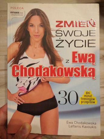 """Książka """"Zmień swoje życie z Ewą Chodakowską"""""""