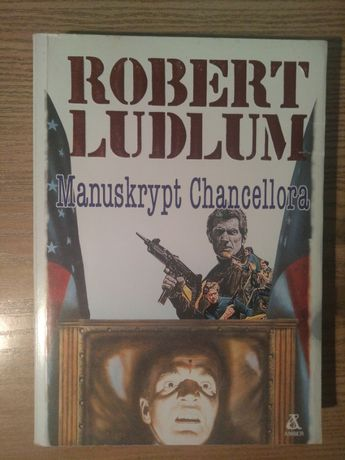 Robert Ludlum - Manuskrypt Chancellora