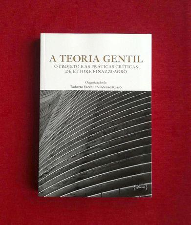 A Teoria Gentil - Roberto Vecchi e Vincenzo Russo