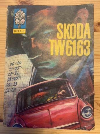 Kapitan Żbik Skoda TW 6163 wydanie I rok 1972