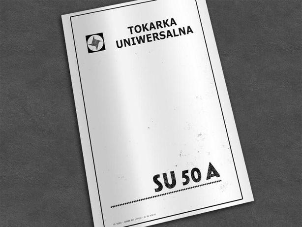 Tokarka SU 50a, SU50a - DTR