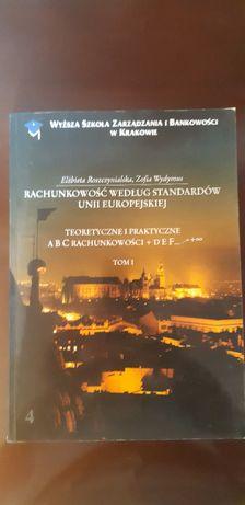 Książka Rachunkowość według standardów Unii Europejskiej tom 1