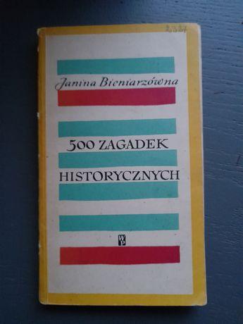 """Janina Bieniarzówna """"500 zagadek historycznych"""""""