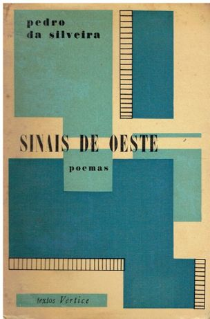 9368 Sinais de Oeste de Pedro da Silveira / 1ª edição