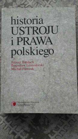 """""""Historia ustroju i prawa polskiego"""" Bardach, Leśnodorski, Pietrzak"""